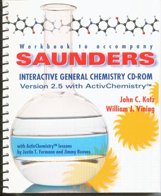 Saunders Interactive General Chemistry: John C. Kotz~William Vinning