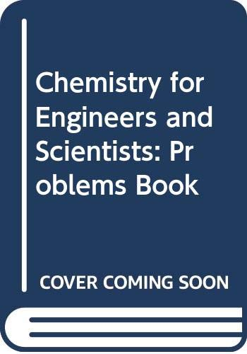 9780030215445: Chemistry for Engineers and Scientists: Problems Book