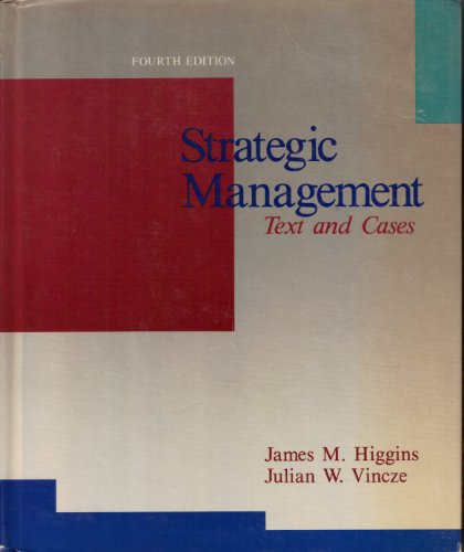 9780030216138: Strategic Management: Text and Cases
