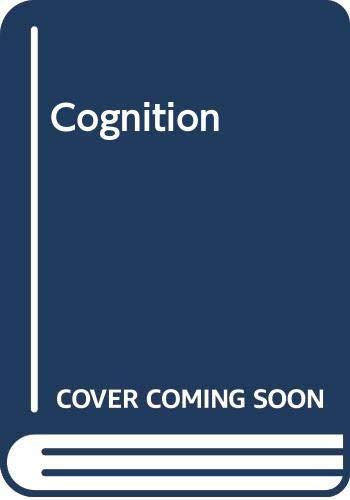 9780030216589: Cognition