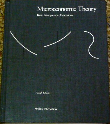 9780030216695: Nicholson Microeconomic Theory 4e (The Dryden Press series in economics)