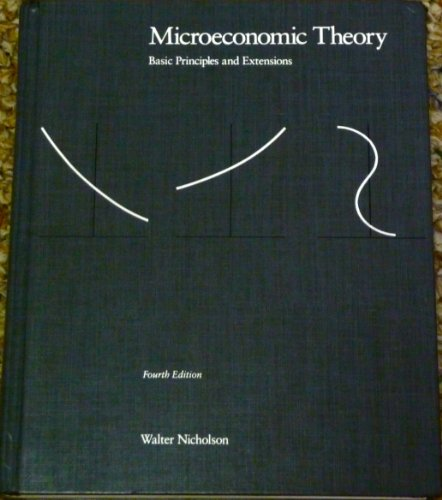 9780030216695: Nicholson Microeconomic Theory 4e (The Dryden Press series in economics)