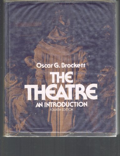 9780030216763: The Theatre: An Introduction