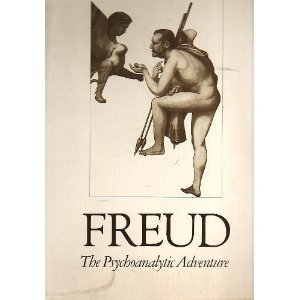 9780030216961: Freud : the psychoanalytic adventure