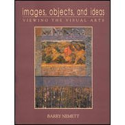 9780030217821: Images- Objects- and Ideas: Viewing the Visual Arts