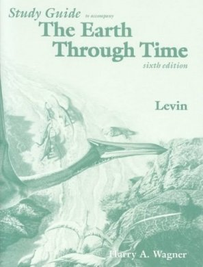 9780030217838: Study Guide to Accompany the Earth through Time, Sixth Edition See Wiley ISBN 0470001380