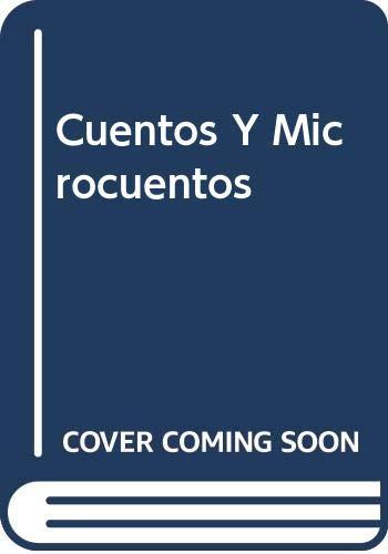 Cuentos Y Microcuentos (Spanish Edition): Castillo-Feliu, Guillermo I.