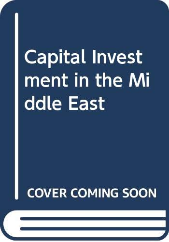 9780030219863: Capital Investment in the Middle East (Praeger special studies in international economics and development)