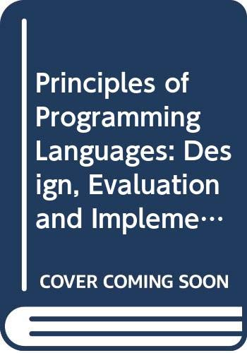 9780030219993: Principles of Programming Languages: Design, Evaluation and Implementation