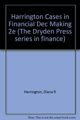 9780030220333: Case Studies in Financial Decision Making (The Dryden Press series in finance)