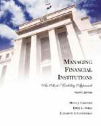 9780030220548: Managing Financial Institutions: An Asset and Liability Approach (Dryden Press Series in Finance)
