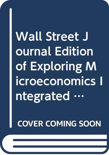 9780030220678: Wall Street Journal Edition of Exploring Microeconomics Integrated Learning System