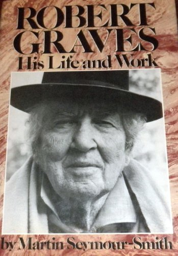 9780030221712: Robert Graves: His Life and Work