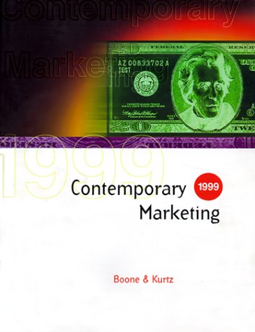 Contemporary Marketing 1999: 1999 (The Dryden Press Series in Marketing) (003022313X) by Boone, Louis E.; Kurtz, David L.