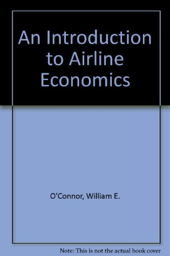 9780030224164: An Introduction to Airline Economics