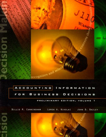 9780030224386: Accounting Information for Business Decisions: Preliminary Edition