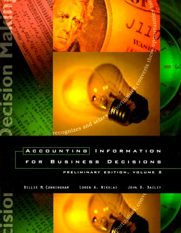 9780030224393: Accounting Information for Business Decisions: Volume II, (Chapters 15-24)