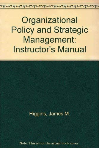 9780030226168: Organizational Policy and Strategic Management