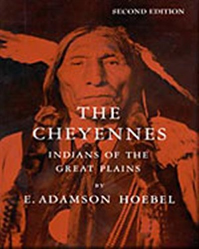 9780030226861: The Cheyennes: Indians of the Great Plains (Case Studies in Cultural Anthropology)