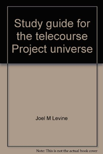 9780030227141: Study guide for the telecourse Project universe