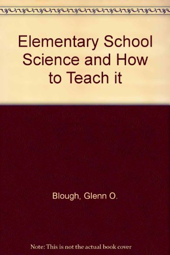 9780030227219: Elementary School Science and How to Teach it