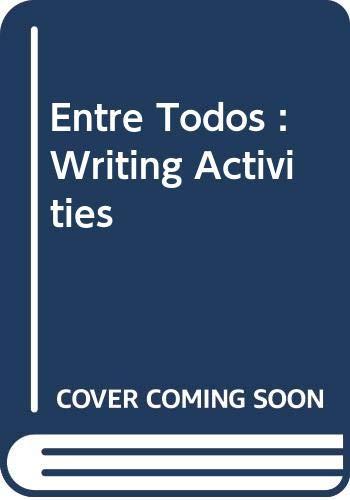 9780030227370: Entre Todos : Writing Activities