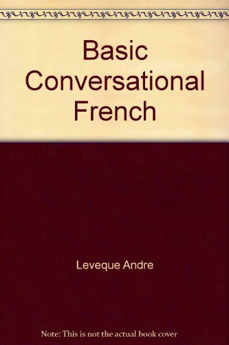 9780030227417: Basic Conversational French