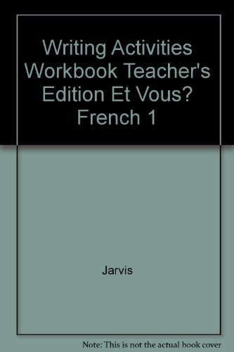 9780030227592: Writing Activities Workbook Teacher's Edition Et Vous? French 1