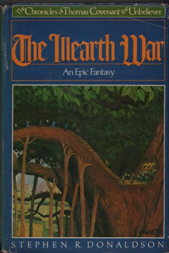 The Illearth War: The Chronicles of Thomas Covenant, the Unbeliever, Book 2: Donaldson, Stephen R