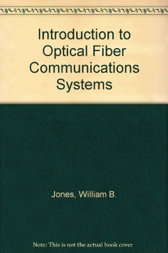 9780030228377: Introduction to Optical Fiber Communications Systems