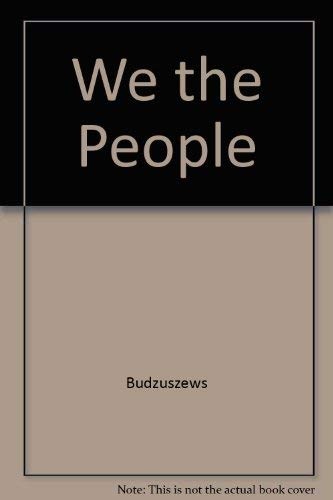 We the People: Budzuszews