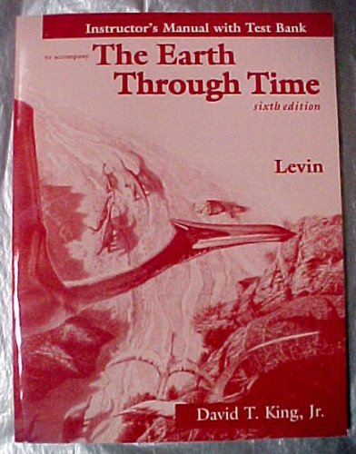 9780030229145: The Earth Through Time Instructor's Manual with Test Bank (Sixth Edition)