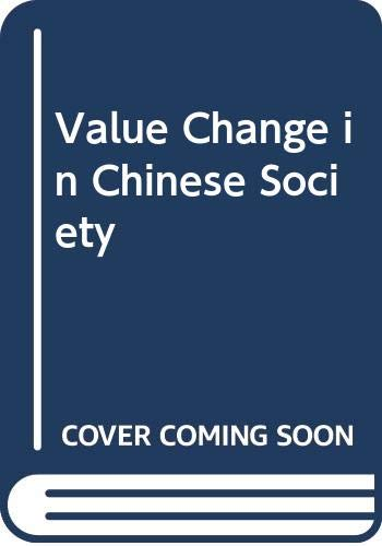 9780030230462: Value Change in Chinese Society