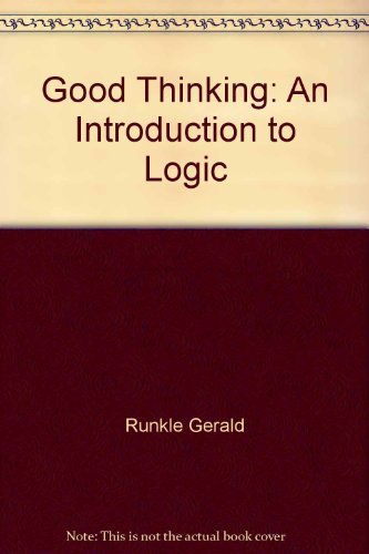 9780030230660: Good thinking: An introduction to logic
