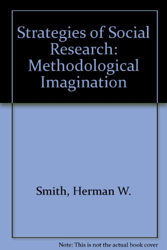 9780030230776: Strategies of Social Research: Methodological Imagination