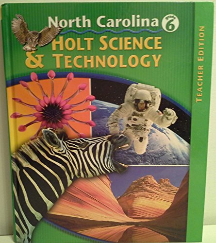 9780030231292: Holt Science & Technology, North Carolina, Grade 6, Teacher Edition (Holt Science & Technology)
