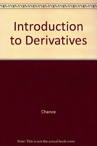 9780030231834: Introduction to Derivatives