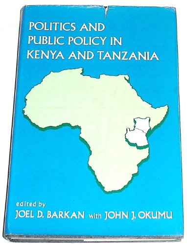 9780030232060: Politics and Public Policy in Kenya and Tanzania