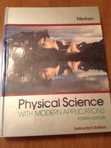 9780030233630: Merken Physical Science W/Modrn Applctn 4e (Saunders golden sunburst series)