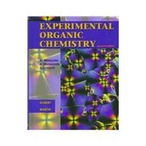 Expermental Organic Chemistry: A Miniscale and Microscale Approach (0030235510) by Gilbert, John C.; Martin, Stephen F.