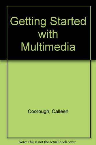 9780030236716: Getting Started with Multimedia