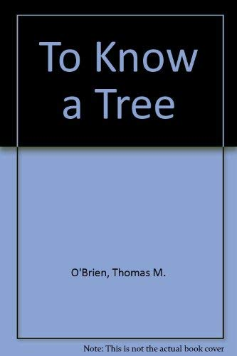 9780030236808: To Know a Tree