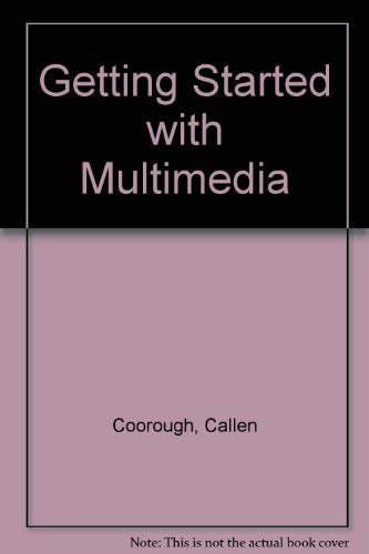 9780030236815: Getting Started With Multimedia
