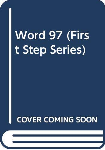 9780030237164: Word 97 (First Step Series)