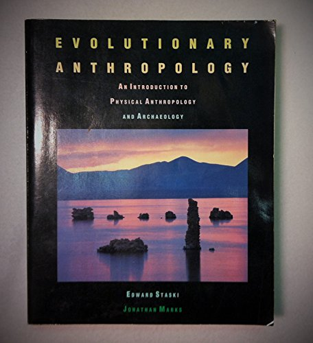 9780030237324: Evolutionary Anthropology: An Introduction to Physical Anthropology and Archaeology