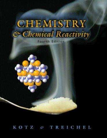 Chemistry and Chemical Reactivity: Kotz, John C., Treichel, Paul M.