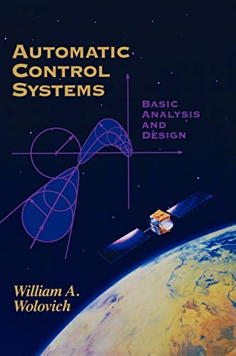 9780030237737: Automatic Control Systems: Basic Analysis and Design (The Oxford Series in Electrical and Computer Engineering)