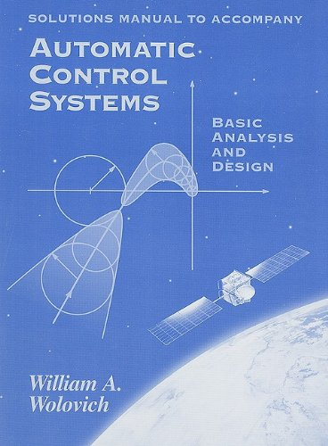 9780030237744: Automatic Control Systems: Solutions Manual: Basic Analysis and Design