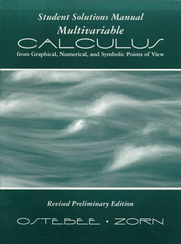 9780030237874: Multivariable Calculus from Graphical, Numerical, and Symbolic Points of View - Student Solutions Manual