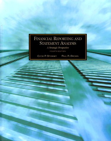 Financial Reporting and Statement Analysis: Clyde P. Stickney,
